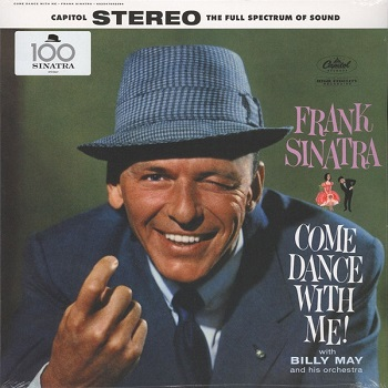 картинка Пластинка виниловая Frank Sinatra With Billy May And His Orchestra - Come Dance With Me! (LP) от магазина